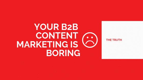 boring b2b content