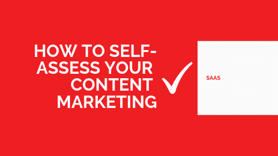 self assess content marketing